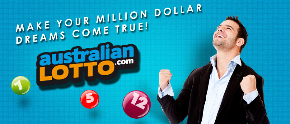 Make your dream come true with Australian Lottery